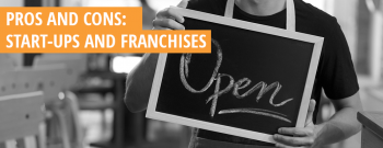 Pros and Cons: Independent Small Businesses and Franchises