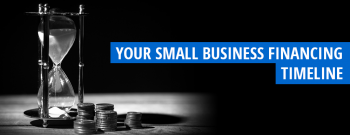 Your Small Business Financing Timeline