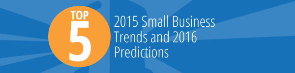 Small Business Trends in 2016