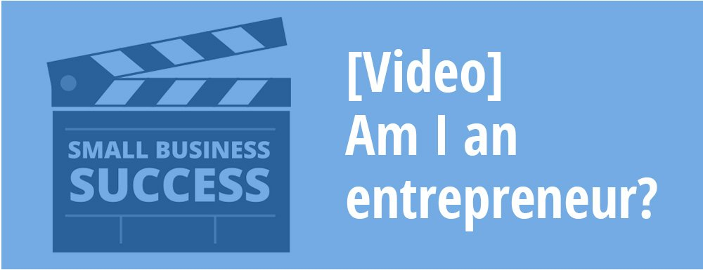 Video Am I an Entrepreneur?