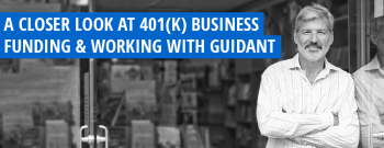 Guidant Financial Reviews and 401(k) Business Financing