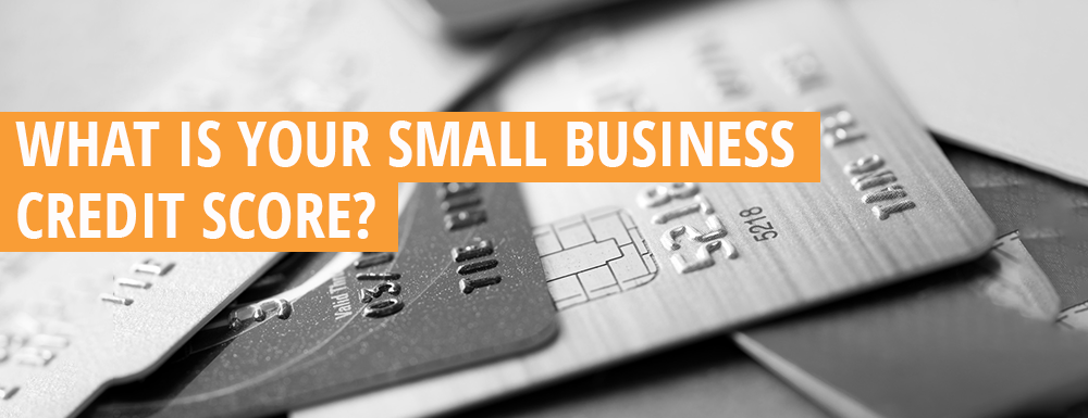 Understanding your small business credit score everything you need to know about your small business credit score reheart Image collections