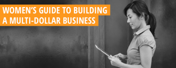 Women's Guide to Building a Business