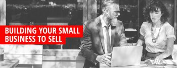 Increasing the Value of Your Small Business