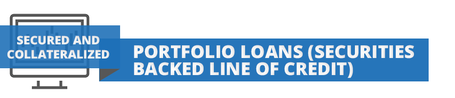 Head for new section - Portfolio Loan (Securities Backed Line of Credit)