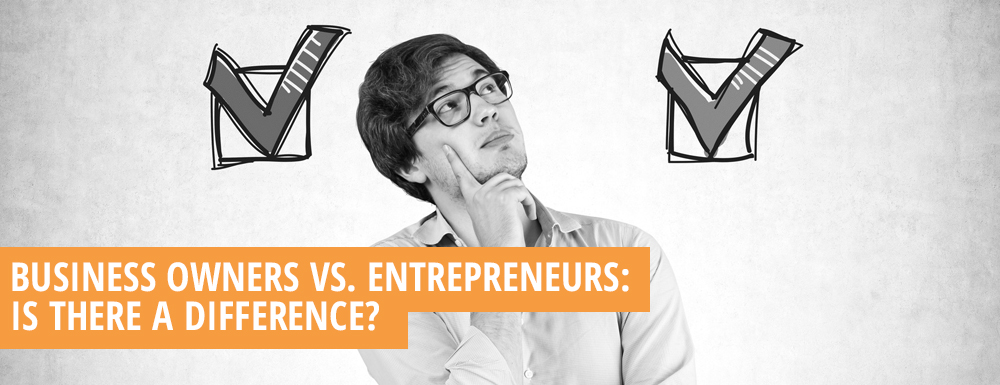 Capital One Pre Qualify >> The Difference Between Entrepreneurs and Business Owners