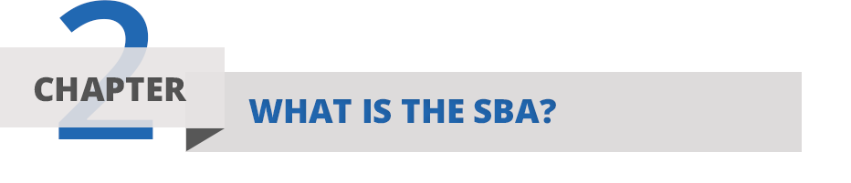 Chapter Two: What is the SBA
